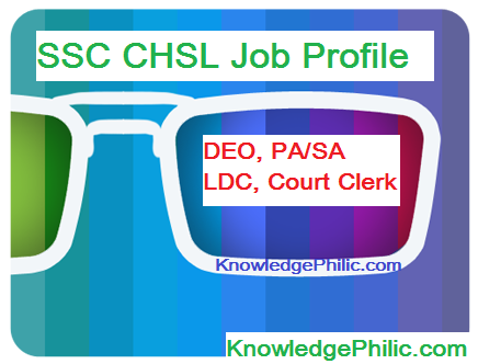 SSC CHSL [DEO, LDC, PA/SA, Court Clerk] Job Profile