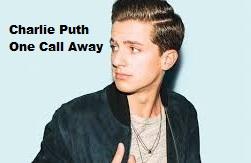 Charlie Puth - One Call Away Lirik dan MP3 (2 MB)