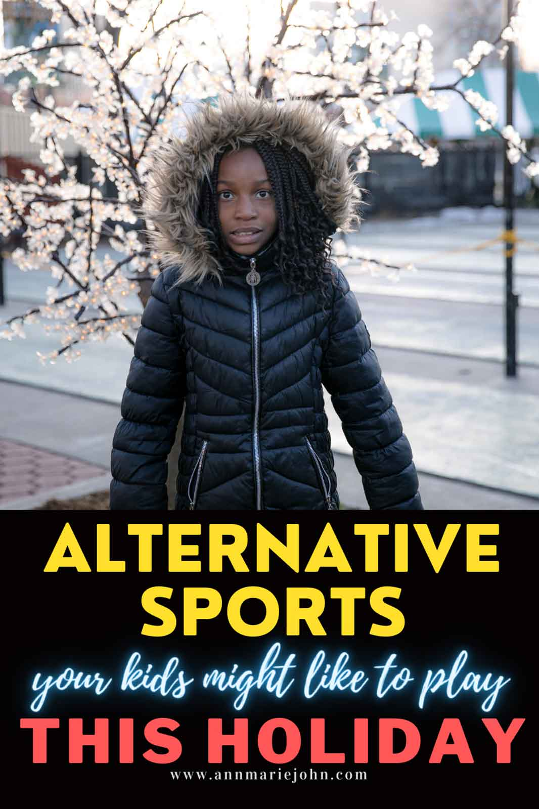 Alternative Sports Your Kids Might Like to Play This Holiday