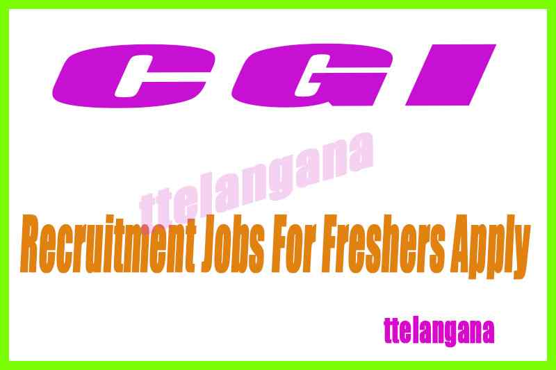 CGI Recruitment Jobs For Freshers Apply