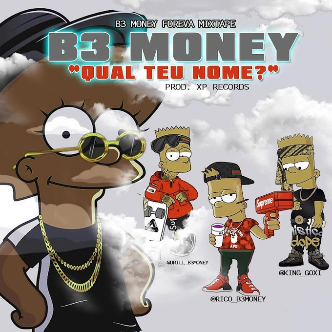B3 Money [  Rico x Drill x King Goxi  ] -  Qual teu nome ( Prod By Xp Records ) (2020)