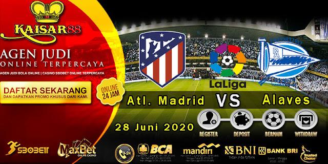 Prediksi Bola Terpercaya Liga Spanyol Atl. Madrid vs Alaves 28 Juni 2020