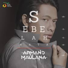 Armand Maulana Sebelah Mata Lirik Lagu