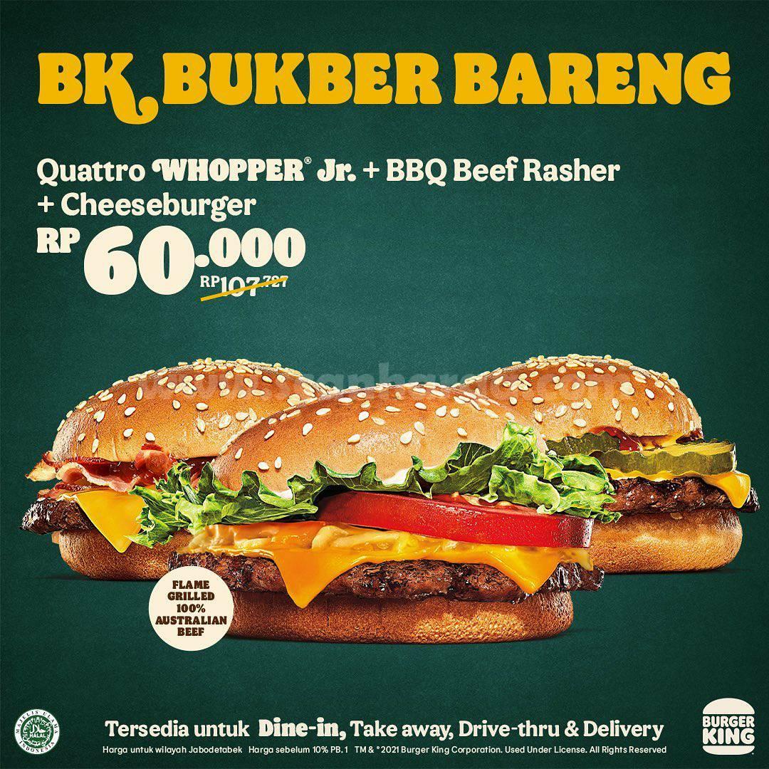 Promo BURGER KING Terbaru Paket BUKBER BARENG harga mulai Rp 60 Ribu-an