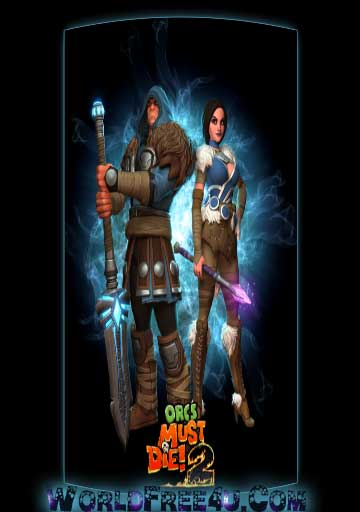 Cover Of Orcs Must Die 2 Full Latest Version PC Game Free Download Mediafire Links At worldfree4u.com
