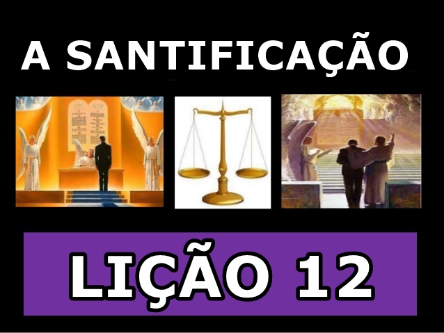 A Santificacao 12