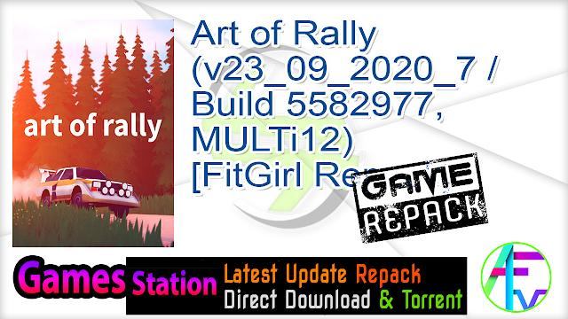 Art of Rally (v23_09_2020_7 Build 5582977, MULTi12) [FitGirl Repack]