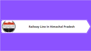 Railway Line In Himachal Pradesh