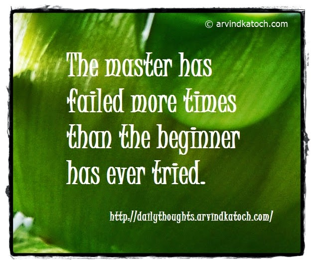 Master, failed, times, beginner, Daily, Thought, Quote,