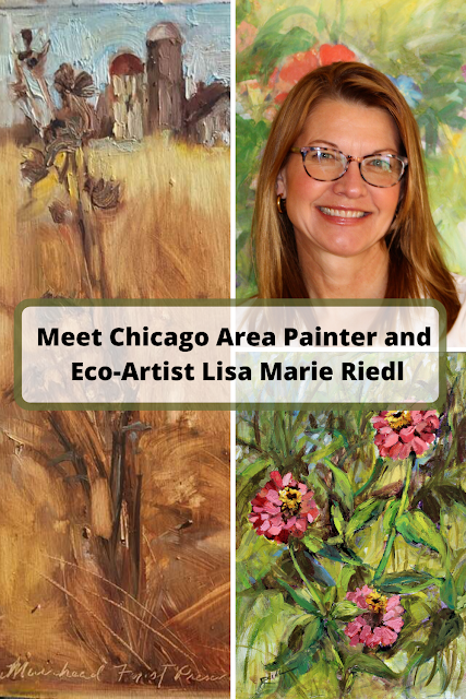 Meet Chicago Suburban Painter and Eco-Artist Lisa Marie Riedl