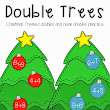 Double Trees! {FREEBIE!!!}