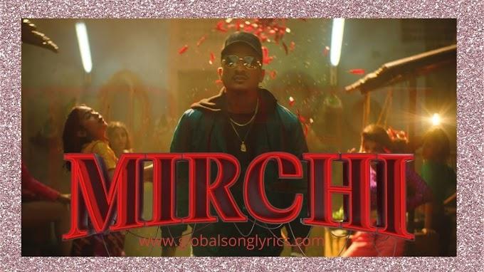 Hindi Songs Lyrics: Mirchi – Divine Ft. Stylo G | MC Altaf & Phenom |