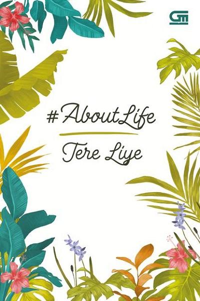 Buku Favorit Tere Liye : About Life