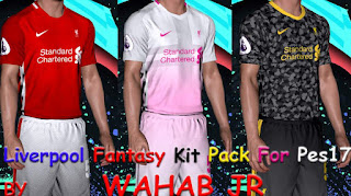 Liverpool Fantasy Kit Pack For PES17 By Wahab Jr