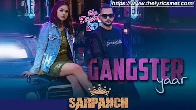 Gangster Yaar Song Lyrics | Sarpanch | Latest Haryanvi Songs 2020 | New Song 2020