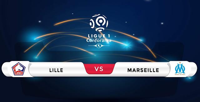 Lille vs Marseille Prediction & Match Preview