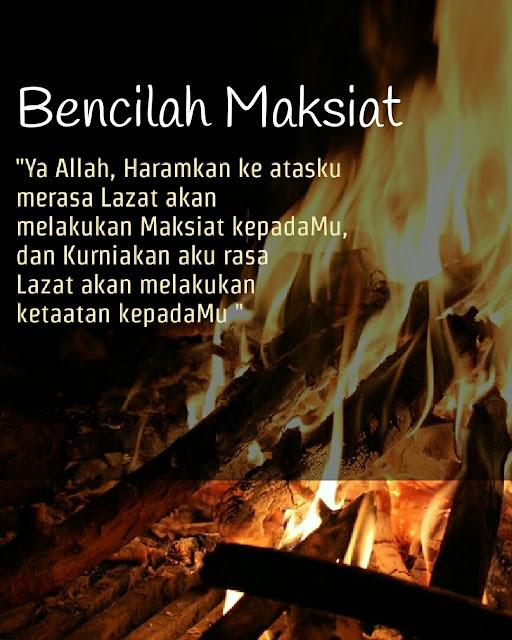 Doa Mohon Benci Melakukan Maksiat