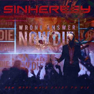 """Το single των Sinheresy """"How Many Ways Exist To Die"""""""