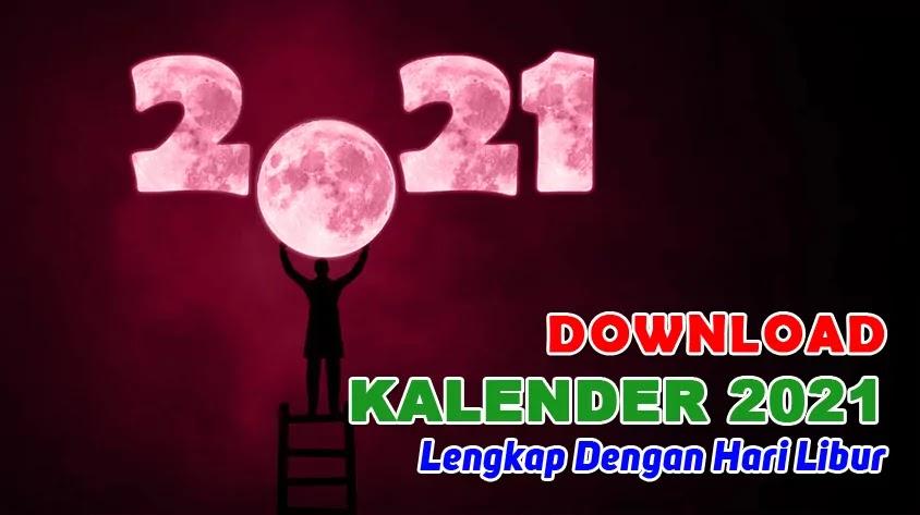 Download Kalender 2021 Lengkap Dengan Hari Libur
