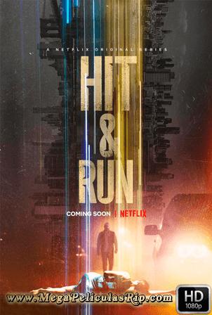Hit & Run Temporada 1 [1080p] [Latino-Ingles] [MEGA]