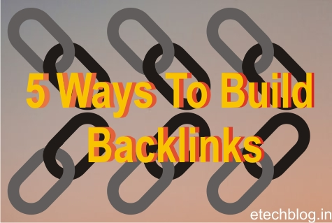 5 best  Ways to Build Backlinks for Your Website for Free.