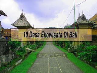 Inilah 10 Desa Ekowisata Di Bali Yang Terkenal dan Wajib Dikunjungi