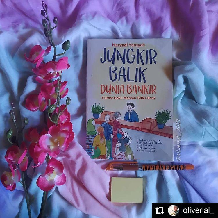 Review Buku : Jungkir Balik Dunia Bankir; Curhat Gokil Mantan Teller Bank