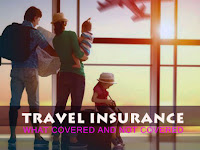 What To look For In Travel Insurance : Covered and Not Covered