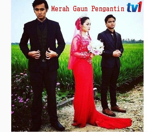 Sinopsis Merah Gaun Pengantin drama RTM TV1 Slot Bidadari, pelakon dan gambar drama Merah Gaun Pengantin TV1, Merah Gaun Pengantin episod akhir - episod 13, OST lagu tema drama Merah Gaun Pengantin TV1