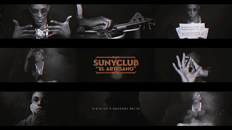 SunyClub - ¨El Artesano¨ - Videoclip - Director: Gregory Brito. Portal Del Vídeo Clip Cubano