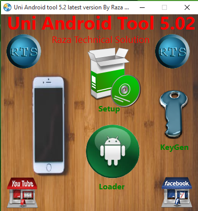 Uni Android tool 5.2 latest version By Raza Technical Solution