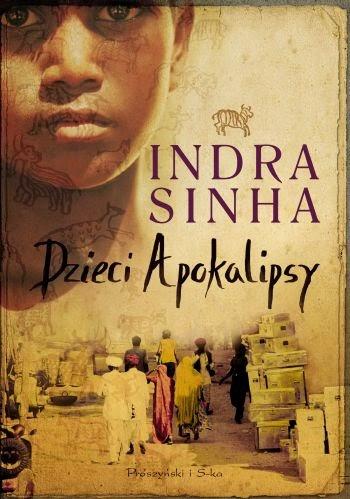 Dzieci Apokalipsy, Indra Sinha, Bhopal, Indie, Okres ochronny na czarownice, Carmaniola