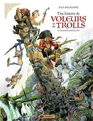Couverture de la BD Histoire de voleurs et de trolls T1: Le monde dérivant