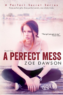 A Perfect Mess - a new adult romance by Zoe Dawson