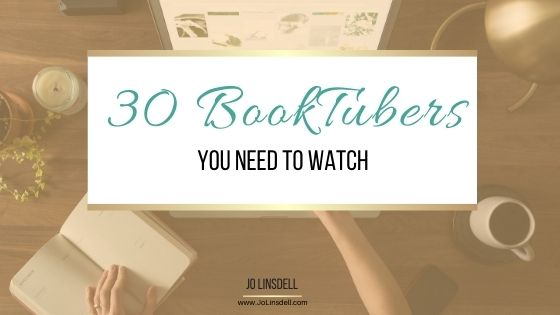 30 BookTubers You Need To Watch