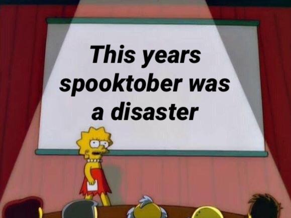 Spooktober bad