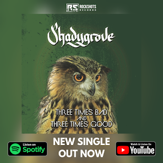"Το single των Shadygrove ""Three Times Bad and Three Times Good"""