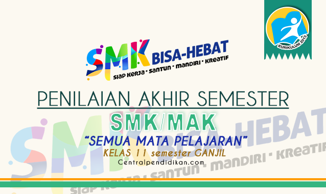 Latihan Soal PAS Kelas 11 SMK Th 2021/2022 TKP, AKP, dan PSP