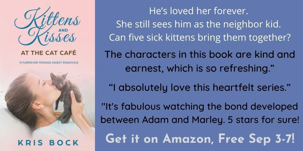 """Kittens and Kisses at the Cat Café: A Furrever Friends Sweet #Romance is free September 3-7! """"I absolutely love this heartfelt series."""" #sweetromance #contemporaryromance"""