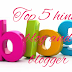Top 5 hindi tech blog or blogger ke bare me jankari