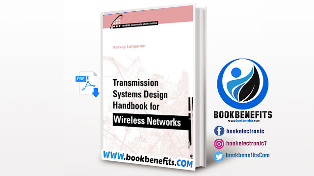 Transmission Systems Design Handbook for Wireless Networks PDF