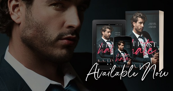 At First Hate by K.A. Linde Available Now.