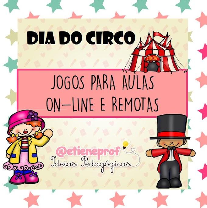 DIA DO CIRCO - JOGOS DA MEMÓRIA E DITADO ESTOURADO NO POWERPOINT