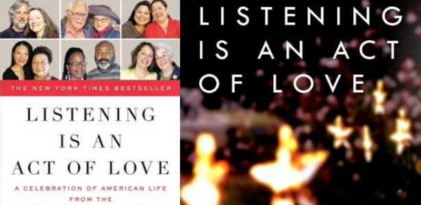 Listening is An Act of Love Dave Isay