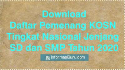 Download SK Tentang Daftar Juara/ Pemenang KOSN Tingkat Nasional Jenjang SD dan SMP Tahun 2020 I PDF
