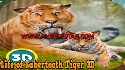 Download Life of Sabertooth Tiger 3D Mod Apk v1.1 (Unlimited Money) Terbaru 2017