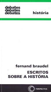 escritos sobre a história braudel