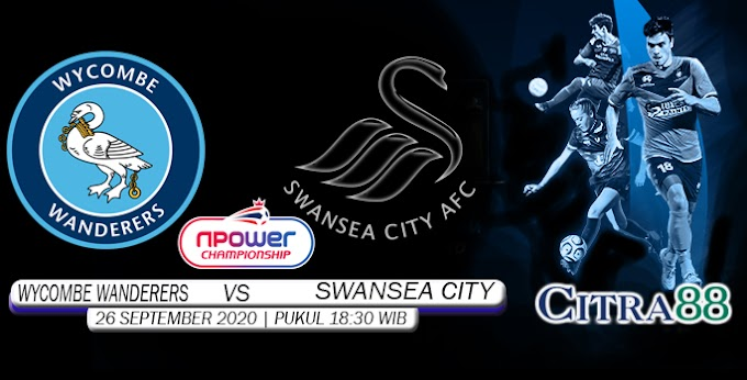 PREDIKSI WYCOMBE WANDERERS VS SWANSEA CITY 26 SEPTEMBER 2020