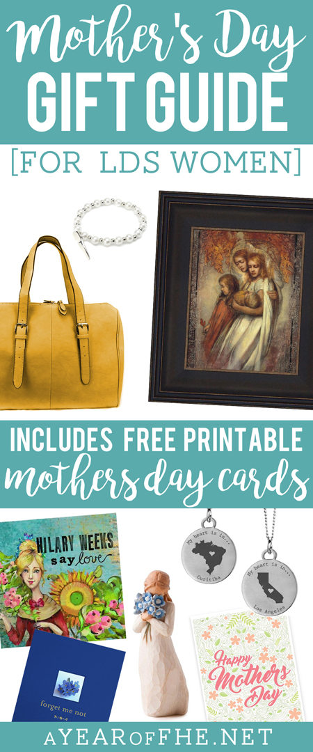 A Year of FHE // Mother's Day Gift Guide for LDS Women + FREE DOWNLOADABLE Mother's Day Cards!  This is a great list for Wives, Mothers, and Grandmothers!  Links to products and a lot of different ideas! #aYEARofFHE #mothersday #gifts #lds