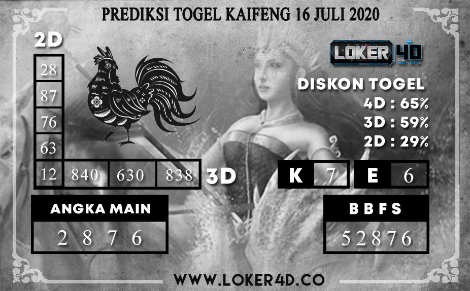 PREDIKSI TOGEL LOKER4D KAIFENG 16 JULI 2020